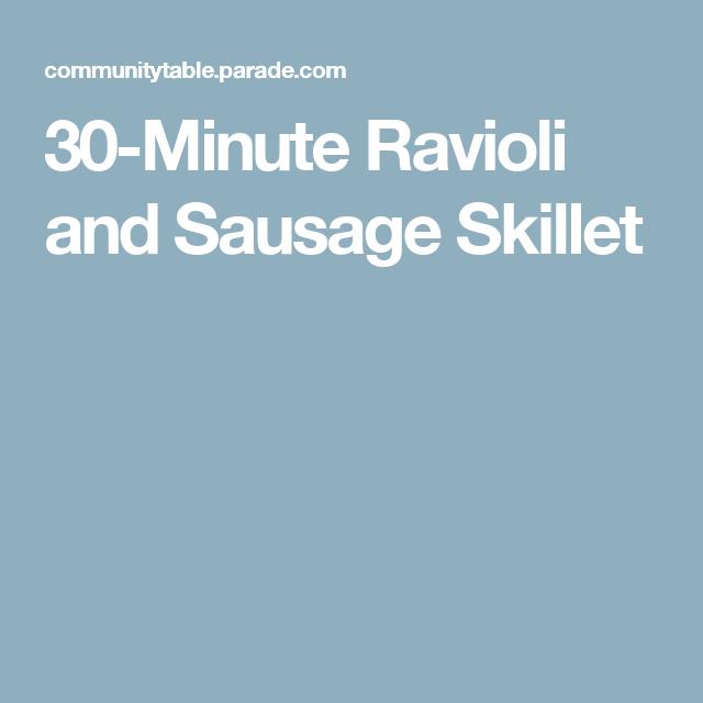 30-Minute Ravioli and Sausage Skillet