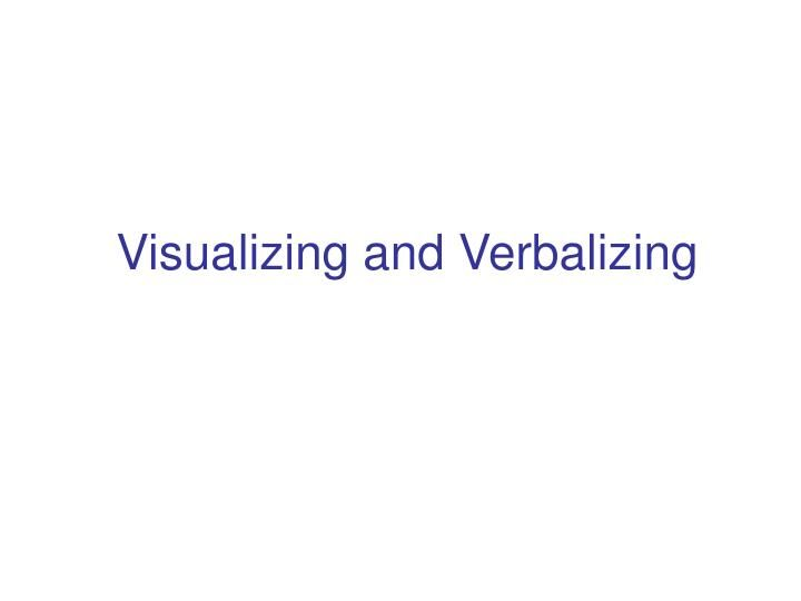 How to Use the Visualizing and Verbalizing Strategy to Improve Reading Comprehension