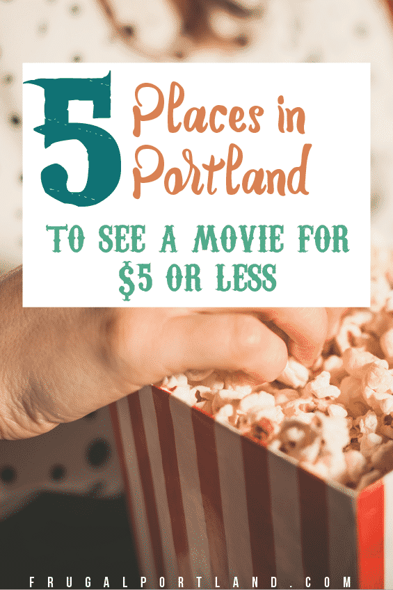 5 Places In Portland To See A Movie For $5