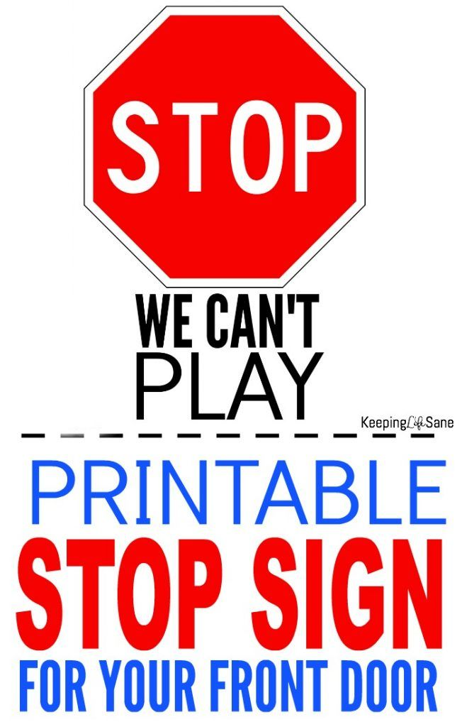 Printable Stop Sign For Front Door Stop Sign Signs Free Printables Kids