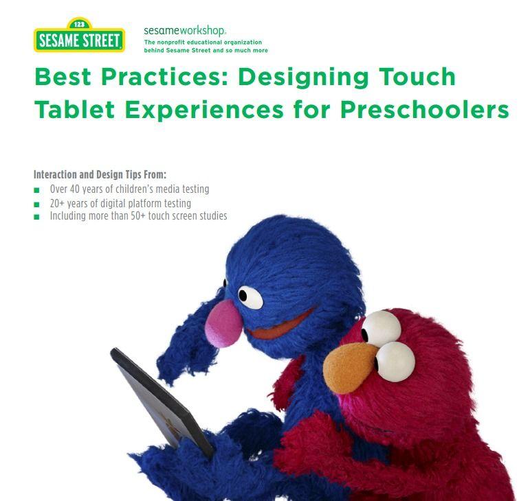 Sesame Street Workshop   Best Practices: Designing Touch   Tablet Experiences for Preschoolers