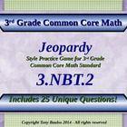 3.NBT.2 Jeopardy Game 3rd Grade Math 3 NBT.2 Add & Subtract Within 1,000
