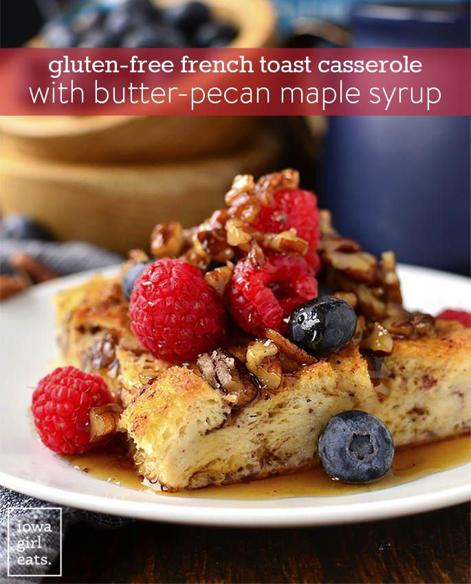 Gluten free french toast casserole with butter pecan maple syrup gluten free french toast casserole with butter pecan maple syrup recipe french toast casserole gluten free breakfasts and brunch recipes ccuart Images