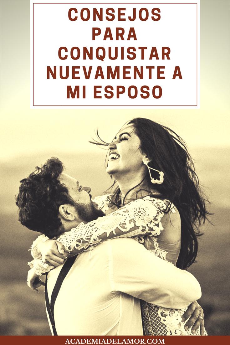 Cómo Reconquistar A Mi Esposo Consejos Expertos Yo Marriage