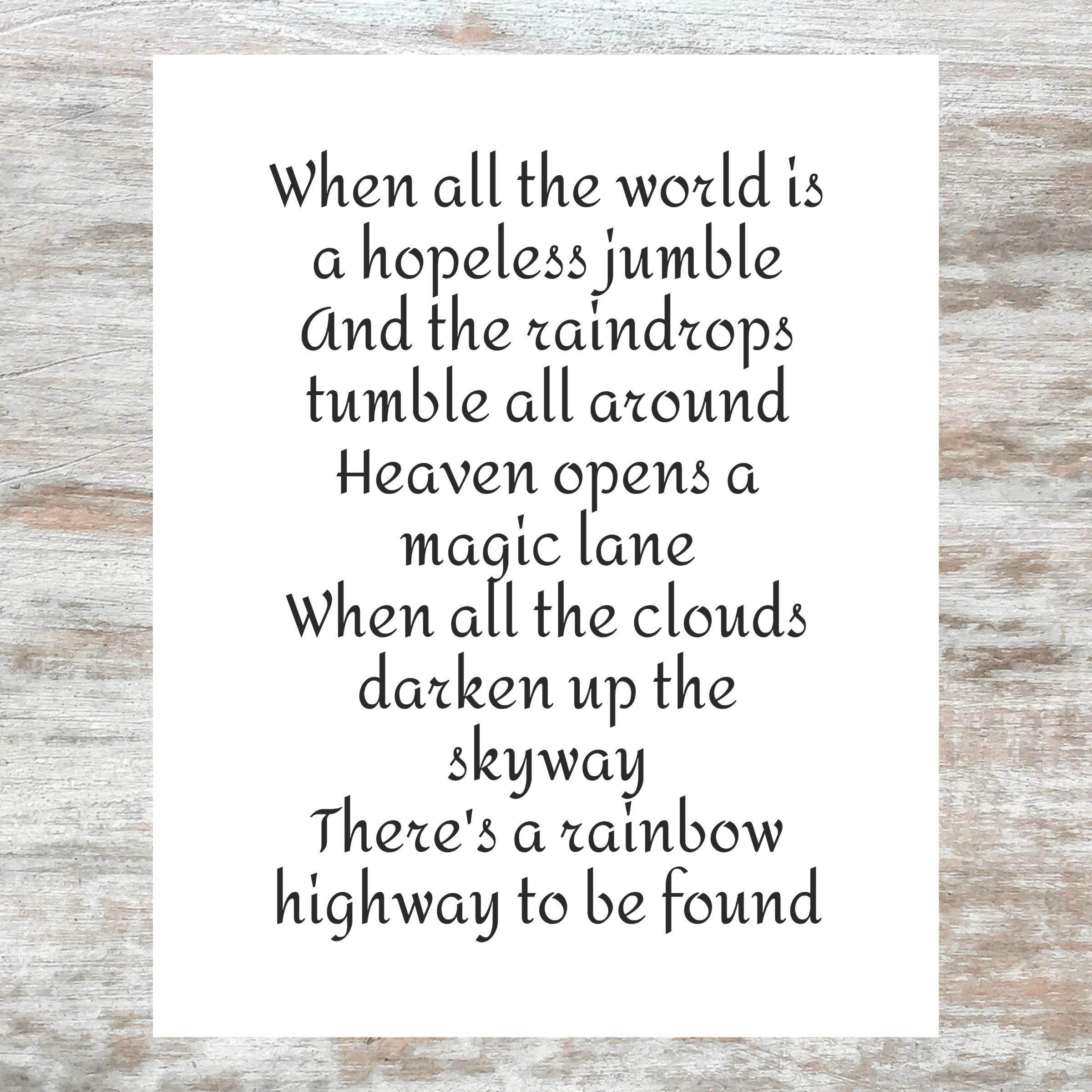 When All The World Is A Hopeless Jumble And The Raindrops Tumble All Around Heaven Opens A Magic Lane Lady Gaga Lyrics Printable In 2020 Lady Gaga Lyrics Hopeless Jumbled