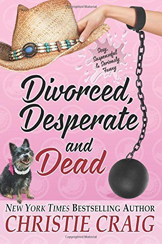 Divorced, Desperate and Dead (Divorced and Desperate) (Volume 5) by Christie Craig http://www.amazon.com/dp/0991020634/ref=cm_sw_r_pi_dp_VfPtvb1DRPGPX