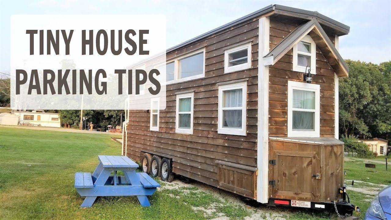 Tiny Dreamer Tiny House Parking Tips  Tiny house, Tiny house