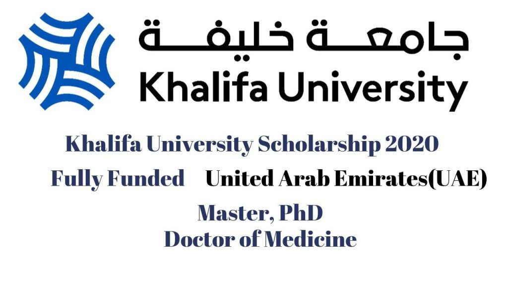 Khalifa University Scholarship 2020 in UAE for ...