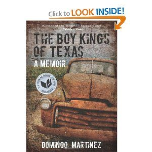 The Boy Kings of Texas: A Memoir  Excellent, real, set in 1980s in Brownsville, TExas