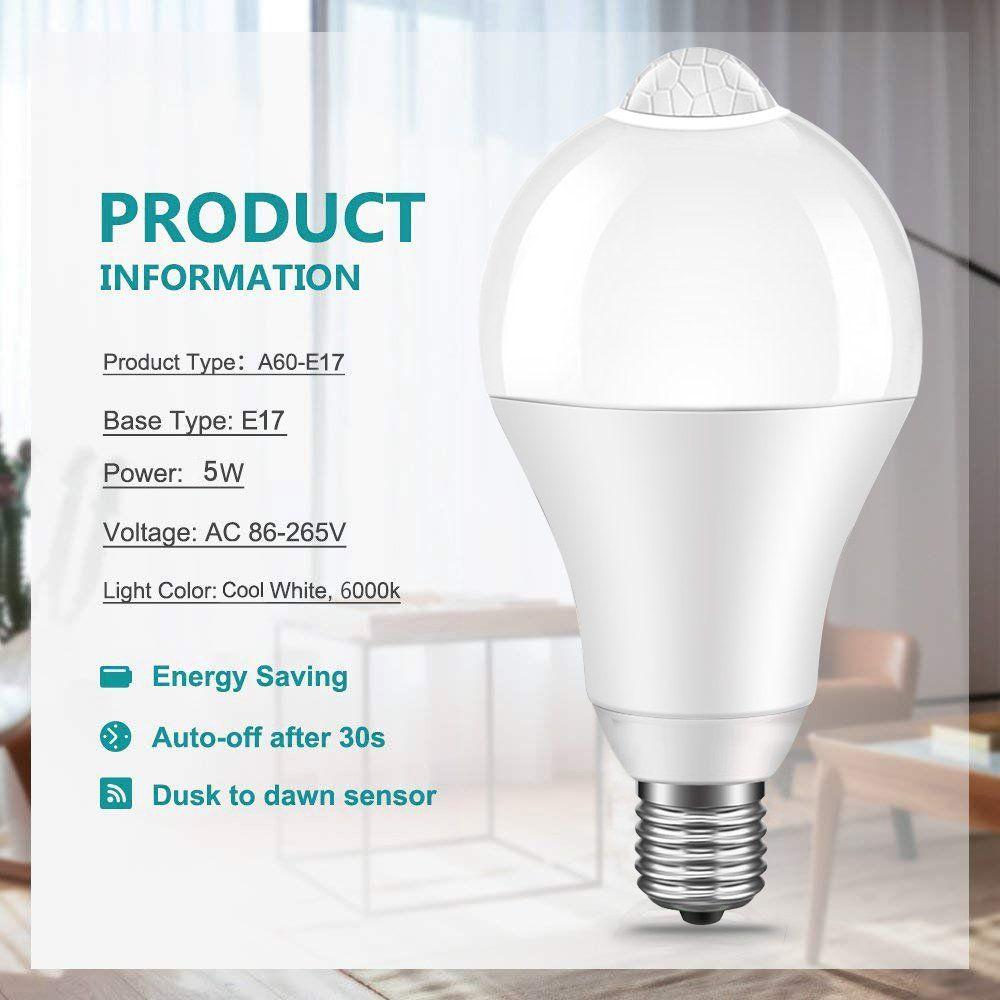 5w Motion Activated Led Bulb E17 Base Motion Sensor Light Bulb Outdoor Indoor Led Dusk To Dawn Bulbs With Motion Dete Motion Sensor Lights Light Bulb Led Bulb