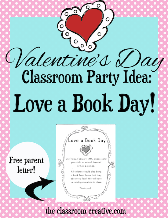 Super cute idea for celebrating valentines day and literacy in the super cute idea for celebrating valentines day and literacy in the classroom love a book day weve made a free printable letter to parents so you dont stopboris Images