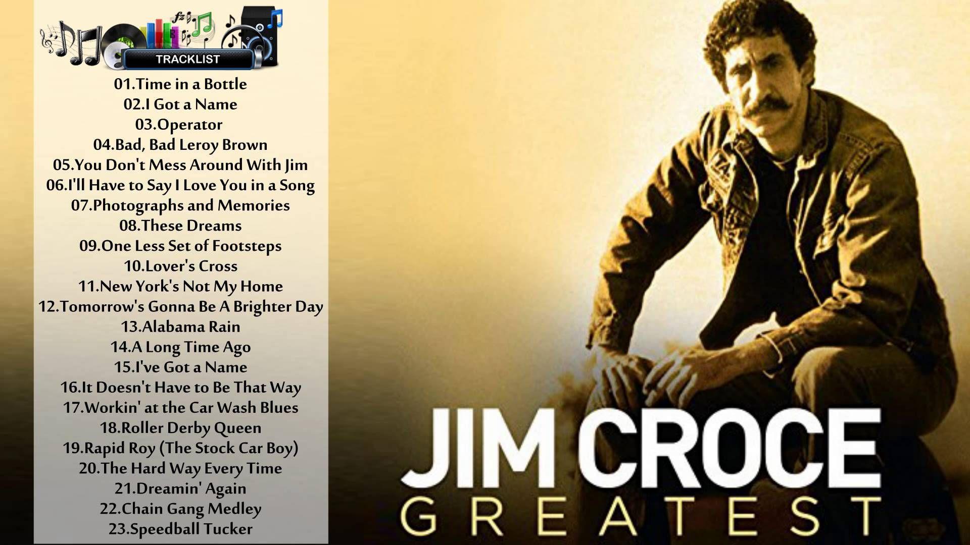 Jim Croce - Jim Croce\'s GREATEST HITS - THE BEST SONGS OF Jim Croce ...