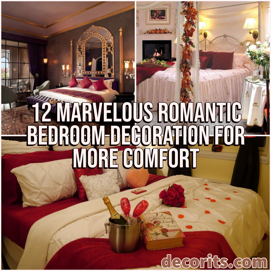 12 Marvelous Romantic Bedroom Decoration For More Comfort Decor It S Romantic Bedroom Decor Romantic Bedroom Bedroom Decor Master For Couples