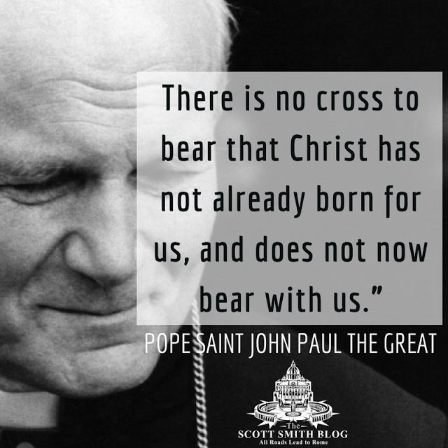 Saint Quote of the Day from Saint Pope John Paul - All Roads Lead to Rome