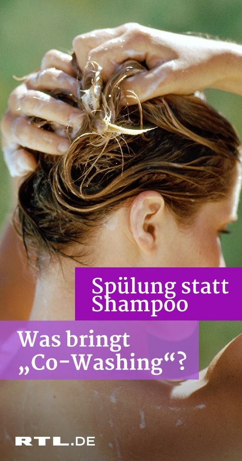 Co-Wash: Diese Methode verspricht seidig weiches Haar ...