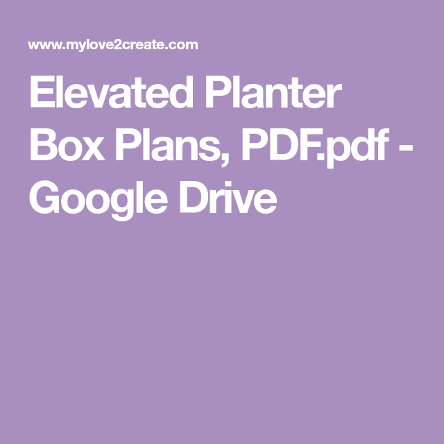 Elevated Planter Box Plans, PDF.pdf