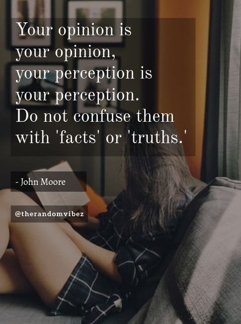 18 Quotes About Opinions Ideas Opinion Quotes Quotes Sayings