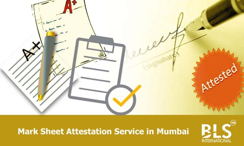 Attestation Of Mark Sheet Certificates In Mumbai Bls International