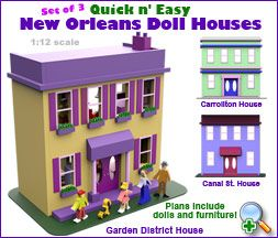 Quick & Easy New Orleans Doll Houses Set of 3 Wood Toy Plans PDF Download