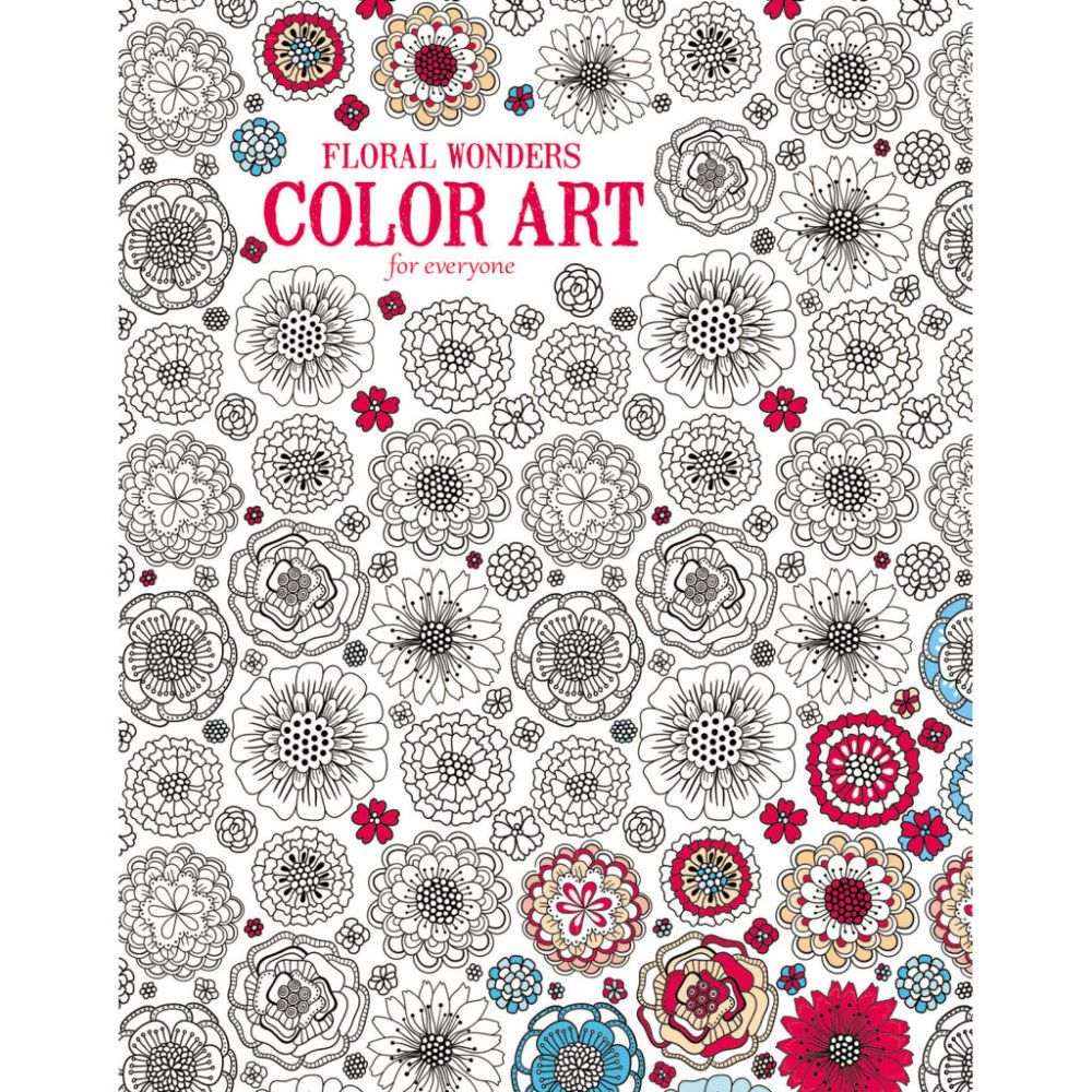 Floral Wonders Color Art For Everyone This Beautiful Coloring Book Features 24 Design Pages Featuring Intricate