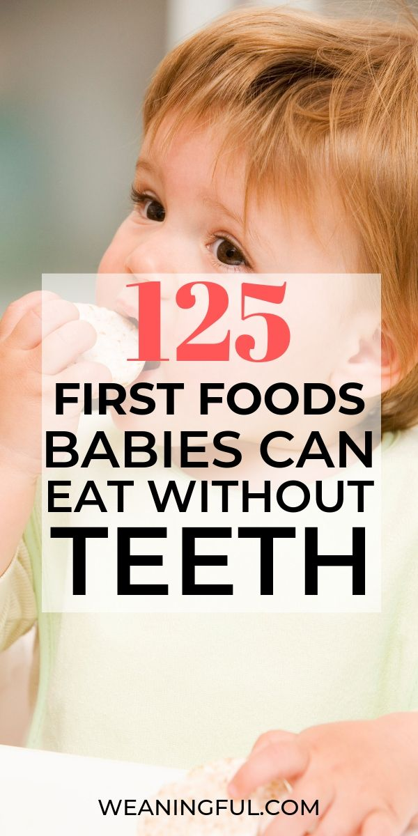 125 first foods for babies with no teeth
