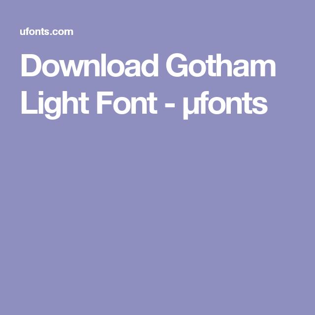 Download gotham light font macos