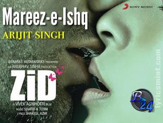 Mareez E Ishq Hindi Single Mp3 Zid 2015 Bollymusic24 Download Bollywood Movie Songs Hindi Movies Songs Pk Songs