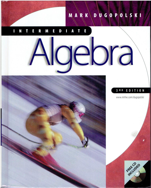 Intermediate Algebra By Dugopolski Math Book Isbn