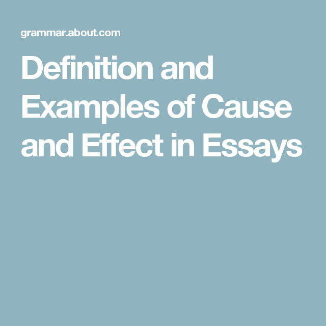 Example Of Cause And Effect In Paragraph Essay Define