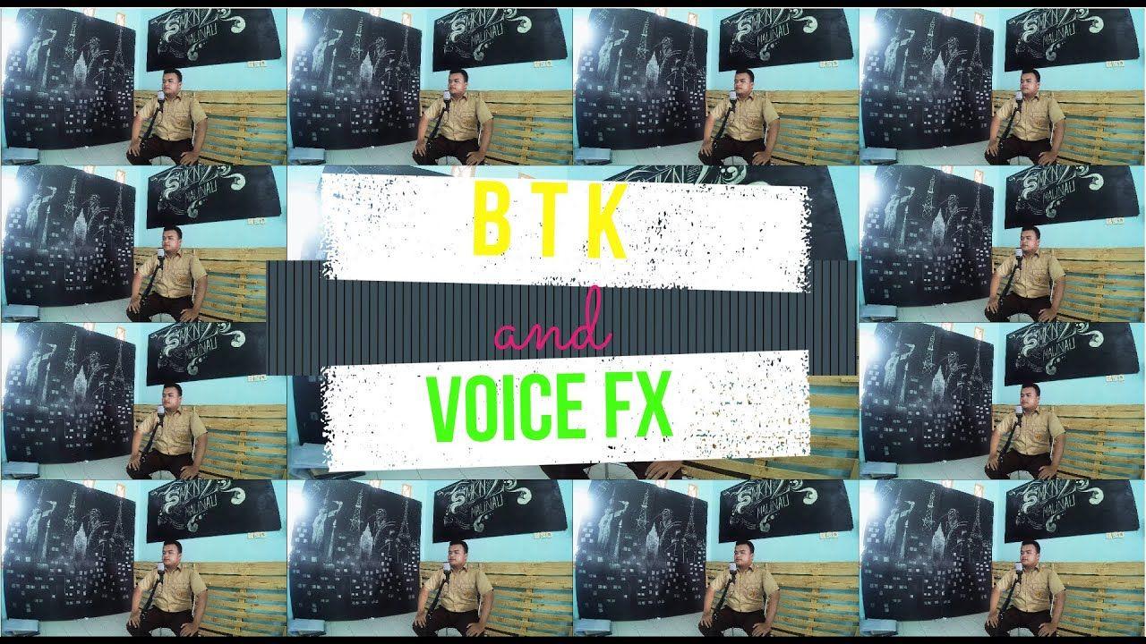 Tutorial Btk Voice Fx Konkret Konten Kreatif Community Di 2020