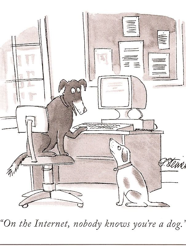 New Yorker Cartoon On The Internet Nobody Knows You Re A Dog New Yorker Cartoons Dog Jokes Funny Cartoons
