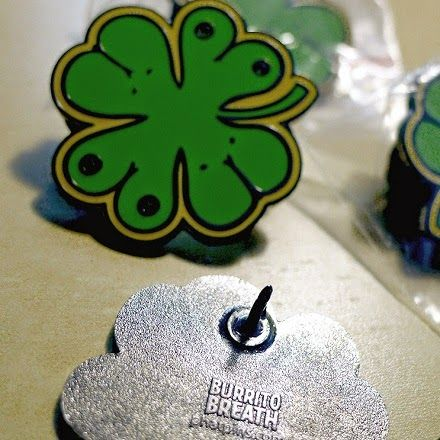 "BURRITO BREATH ""LADY LUCK"" #BurritoBreath #StPatricksDay #LapelPIn #Pin #4LeafClover"