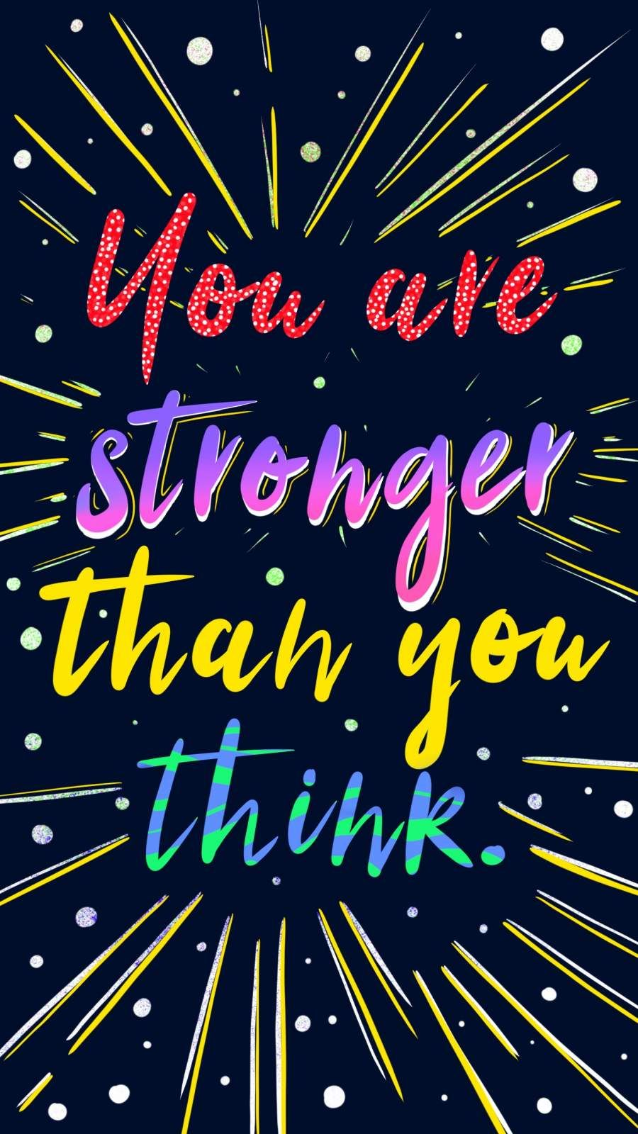 Stronger than you think iphone wallpaper in 2020