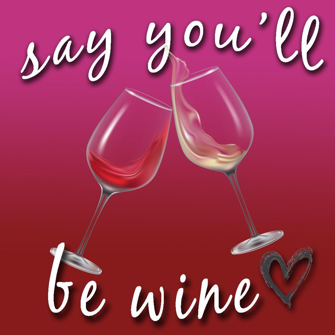 Happy Valen Wines Day Wine Quotes Funny Wine Gifts Wine Meme