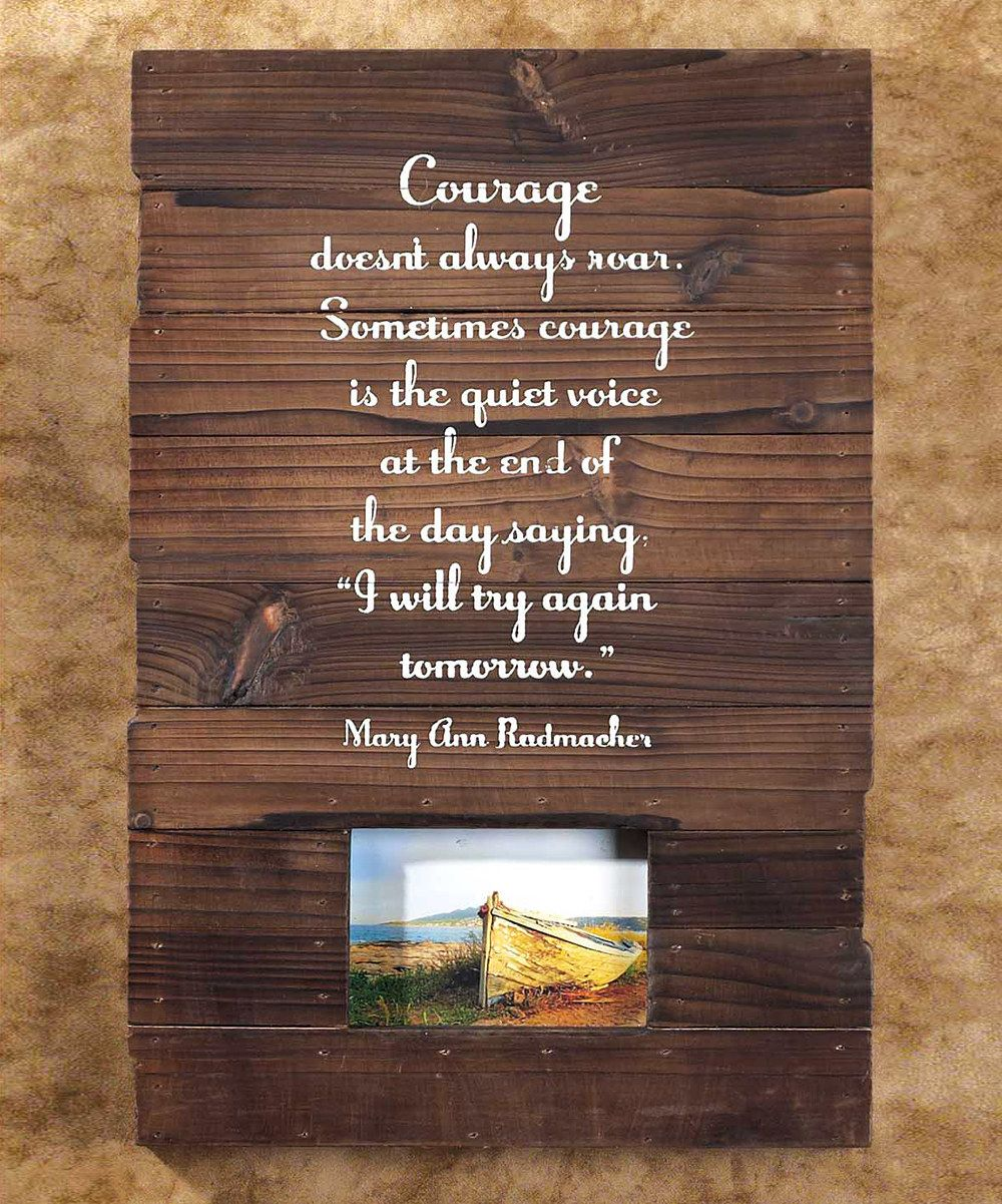 Look at this 'Courage' Wall Plaque on #zulily today!
