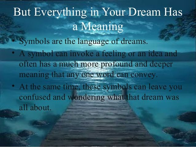 But everything in your dream has a meaning symbols are the discover the hidden meanings behind your dreams using the powerful dream meanings kit malvernweather Images
