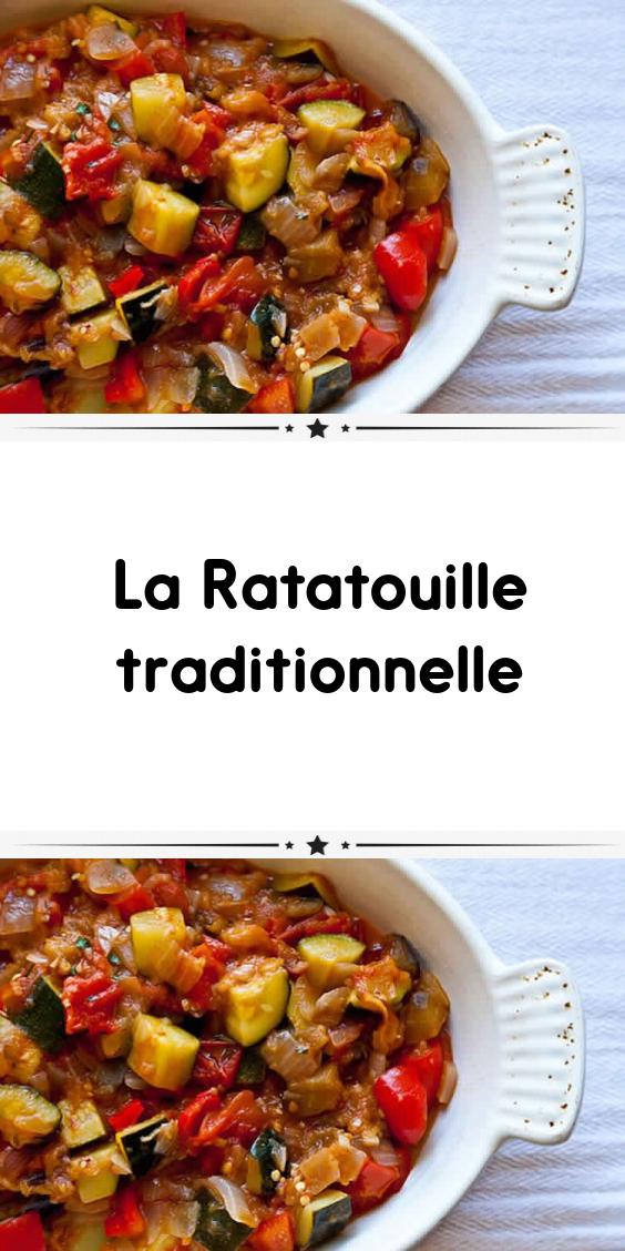 La Ratatouille Traditionnelle Ratatouille Recette Traditionnelle Recette Ratatouille Recettes De Cuisine