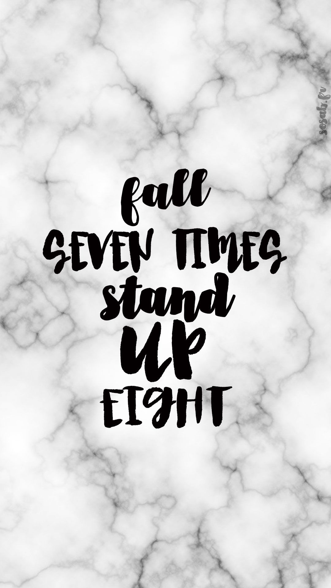 Fall seven times stand up eight fond d écran Pinterest
