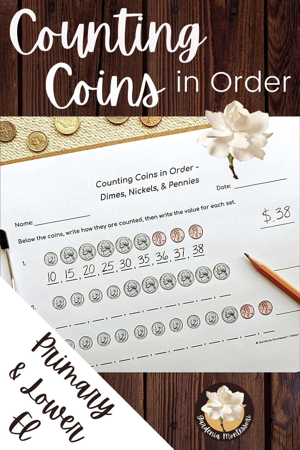 Counting Coins In Order Worksheets Montessori Money Pennies Nickels Dimes Quarters Half Dolla Video Kindergarten Math Center First Grade Resources Learn To Count