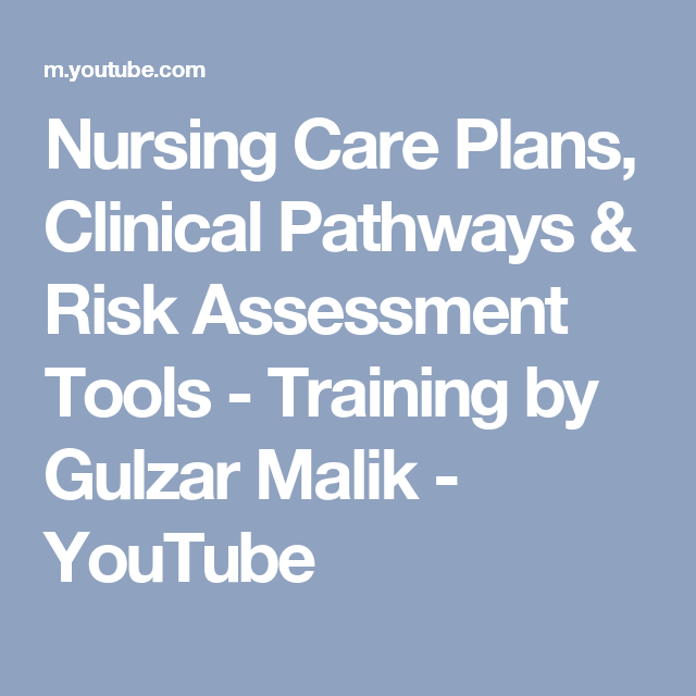 Nursing Care Plans Clinical Pathways  Risk Assessment Tools