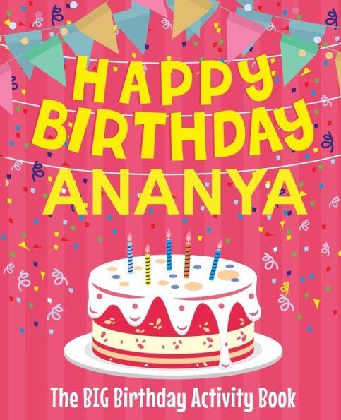 happy birthday ananya the big birthday activity book
