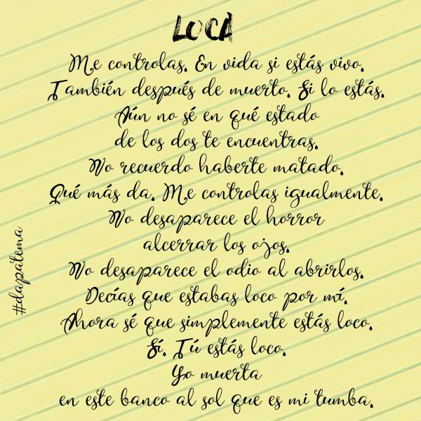#loca #estoymuerta #dapatema
