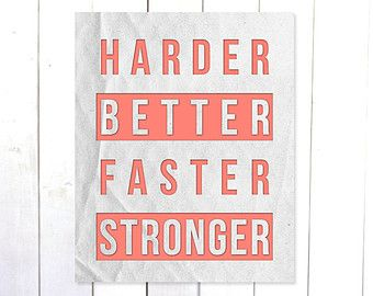 High Quality Harder Better Faster Stronger   Motivational Quote Print   Motivational  Wall Art   Gym Wall Art