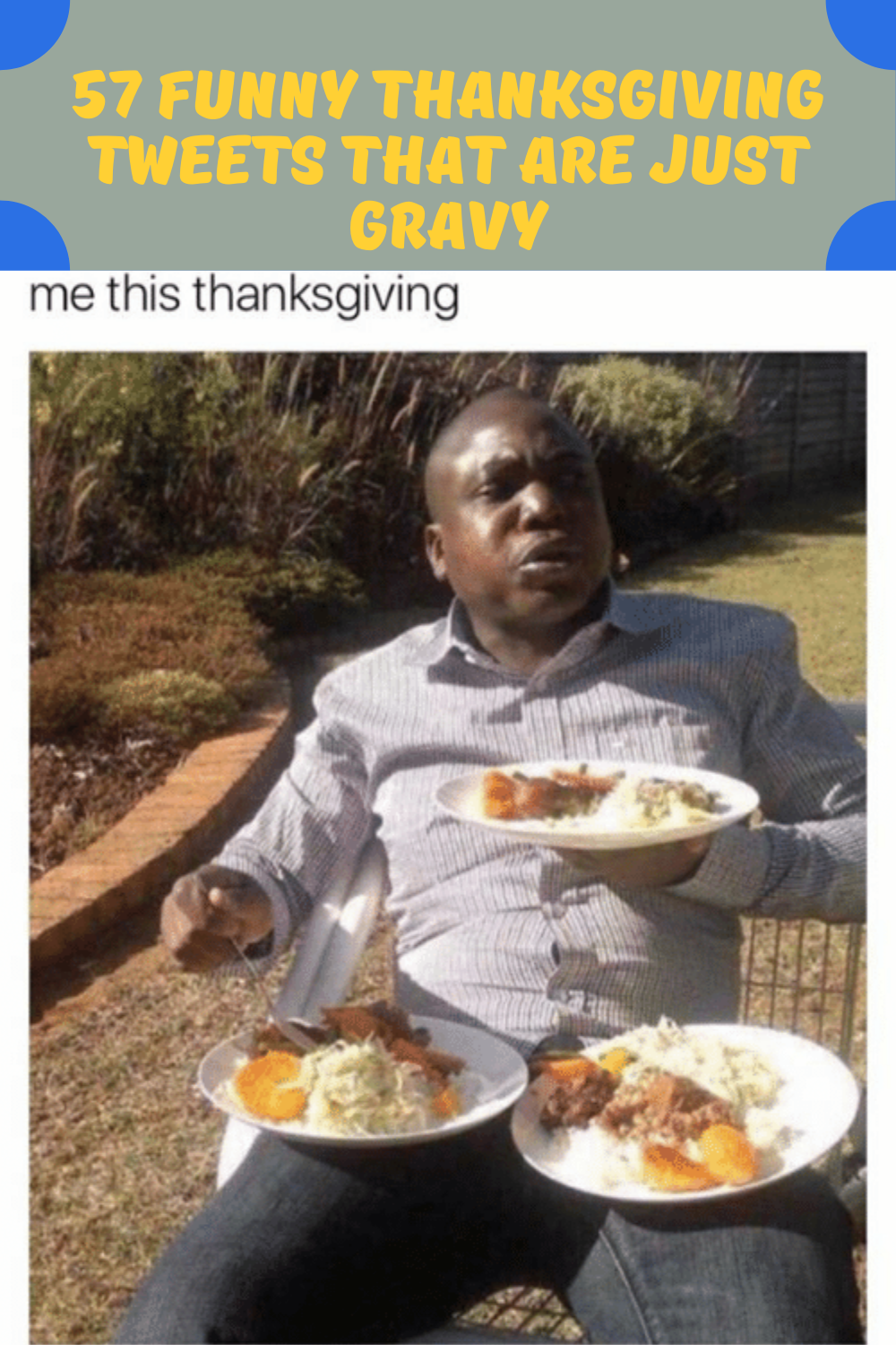 57 Funny Thanksgiving Tweets That Are Just Gravy in 2020