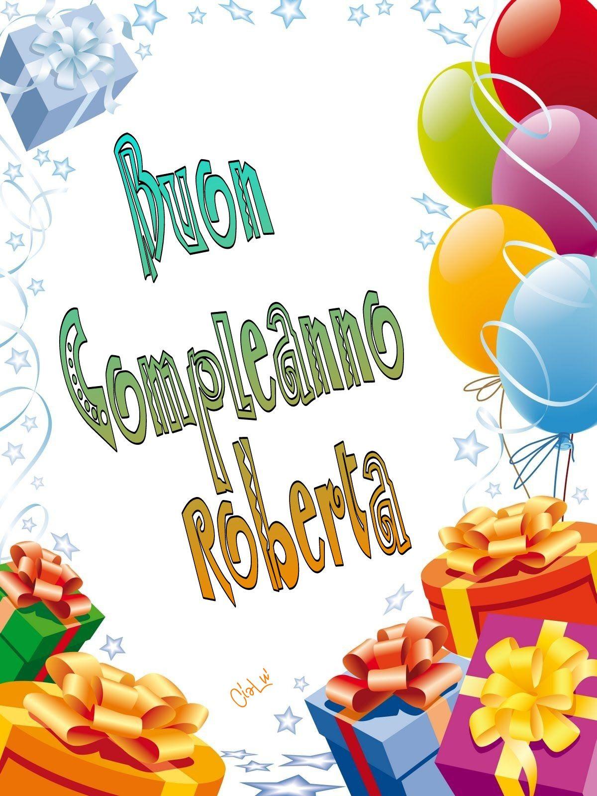 Buon Compleanno Roberta Compleanni Onomastici E