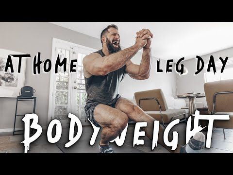 most effective bodyweight leg workout  stuck at home w