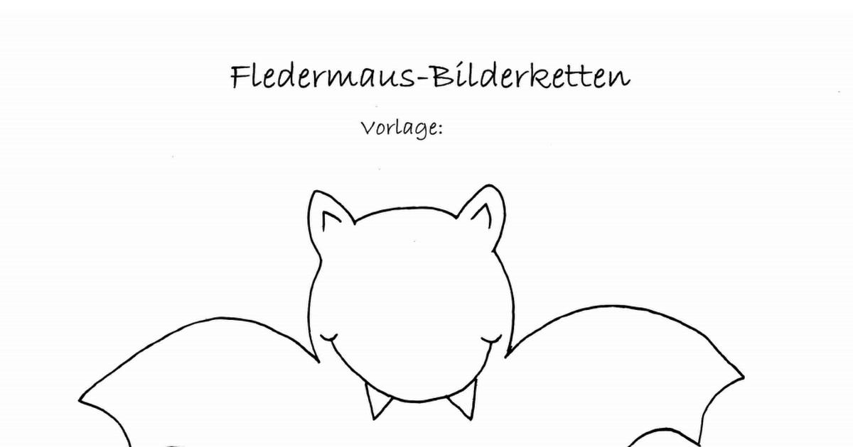 Vorlage Fledermaus Bilderketten Pdf Fledermaus Vorlage Vorlagen Fledermaus