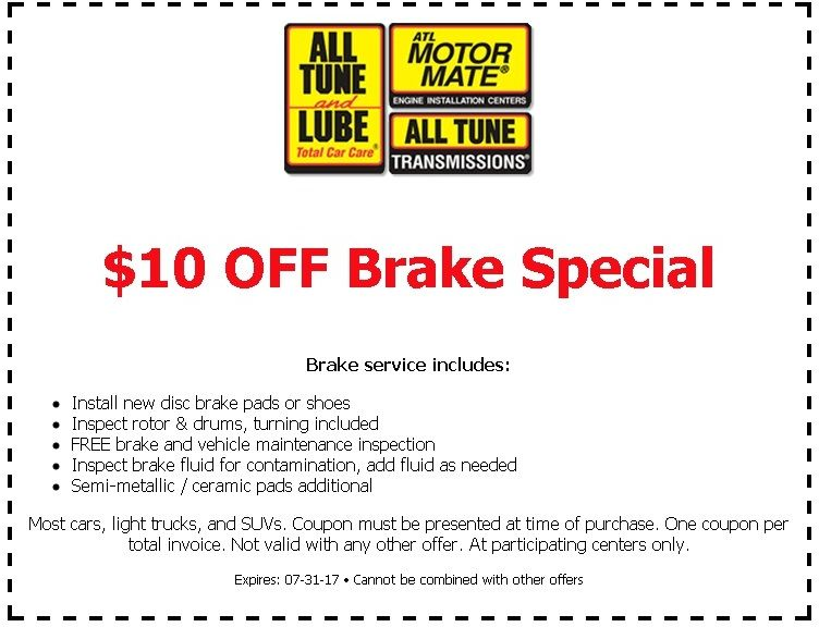 Get 10 Off Brake Service At All Tune And Lube With This Printable In Store Coupon From Goodshop Brake Service Car Care Lube