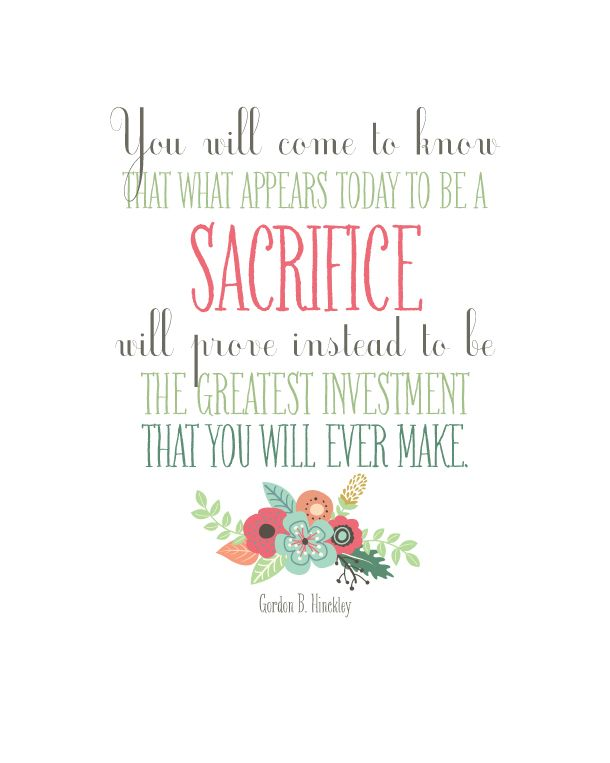 Gordon B Hinckley Quotes About Love : Love Sacrifice Quotes on Pinterest Anxious Quotes, Left Out Quotes ...