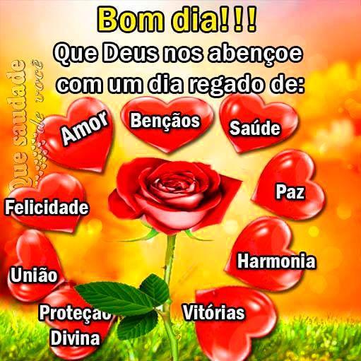 Bom Dia Que Deus Nos Abencoe Com Um Dia Regado De Amor Bencaos